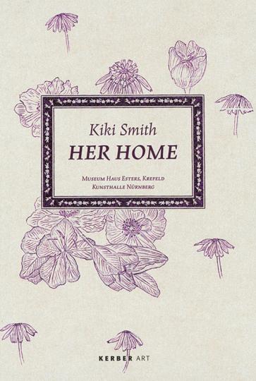 Kiki Smith. Her Home.