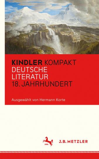 Kindler Kompakt. Deutsche Literatur, 18. Jahrhundert.