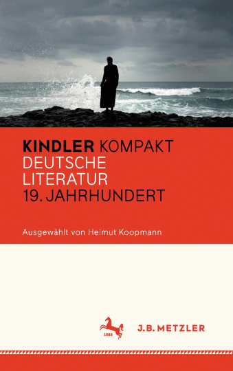 Kindler Kompakt. Deutsche Literatur, 19. Jahrhundert.