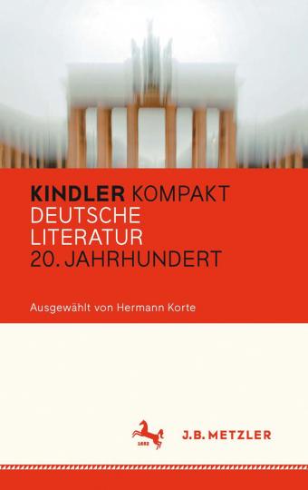 Kindler Kompakt. Deutsche Literatur, 20. Jahrhundert.