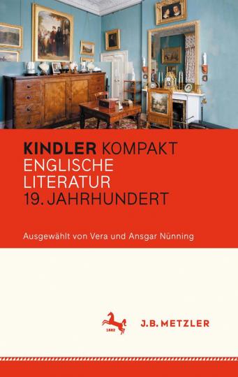 Kindler Kompakt. Englische Literatur, 19. Jahrhundert.