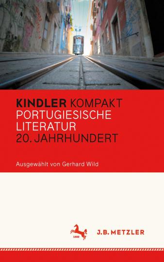 Kindler Kompakt. Portugiesische Literatur, 20. Jahrhundert.