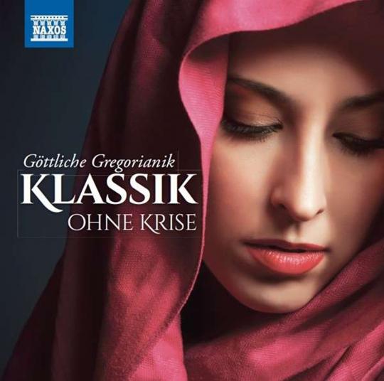 Klassik ohne Krise - Göttliche Gregorianik. 2 CDs.