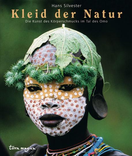 Kleid der Natur. Die Kunst des Körperschmucks im Tal des Omo.