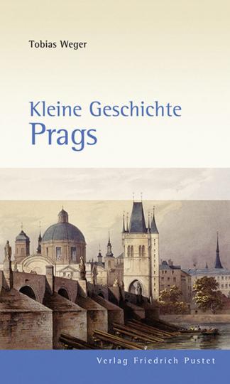 Kleine Geschichte Prags.