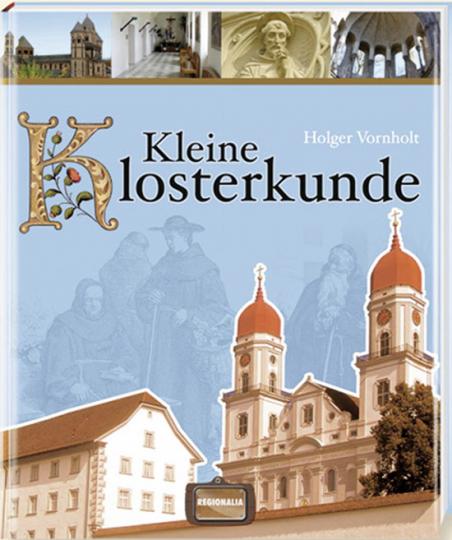 Kleine Klosterkunde.