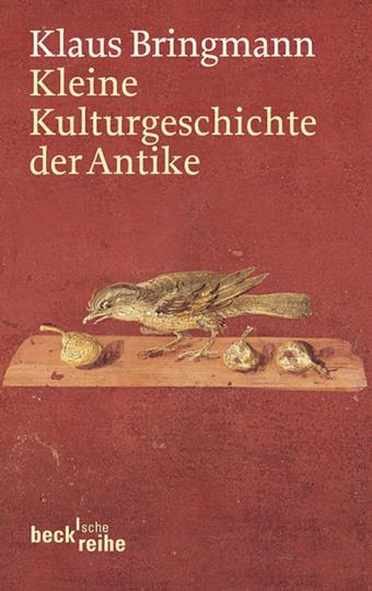 Kleine Kulturgeschichte der Antike.