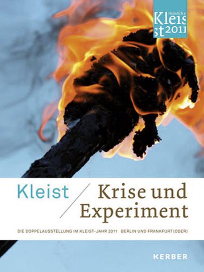 Kleist. Krise und Experiment.