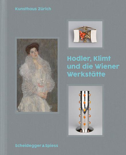 Klimt, Hodler und die Wiener Werkstätte.