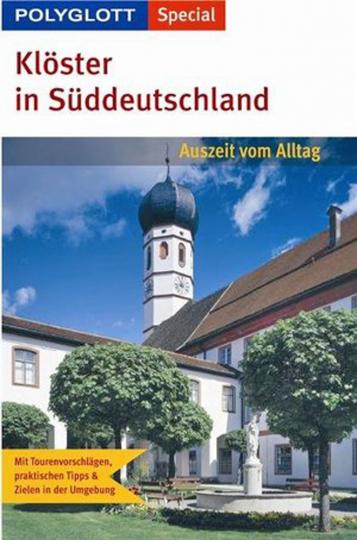 Klöster in Süddeutschland