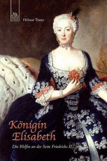 Königin Elisabeth. Die Welfin an der Seite Friedrichs II.
