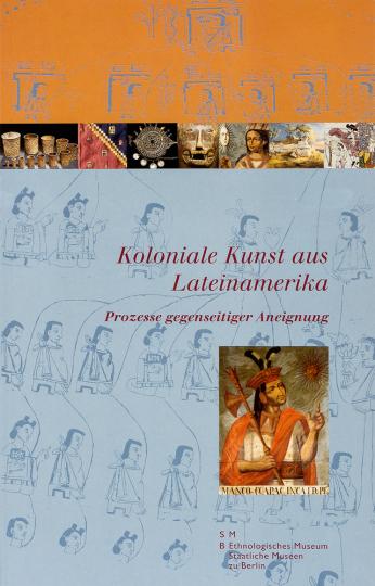 Koloniale Kunst aus Lateinamerika