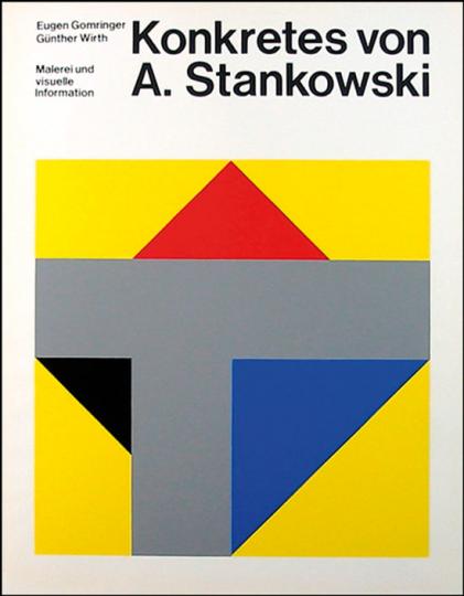 Konkretes von Anton Stankowski. Malerei und visuelle Kommunikation.