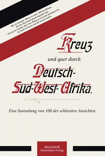 Kreuz und quer durch Deutsch-Südwest.