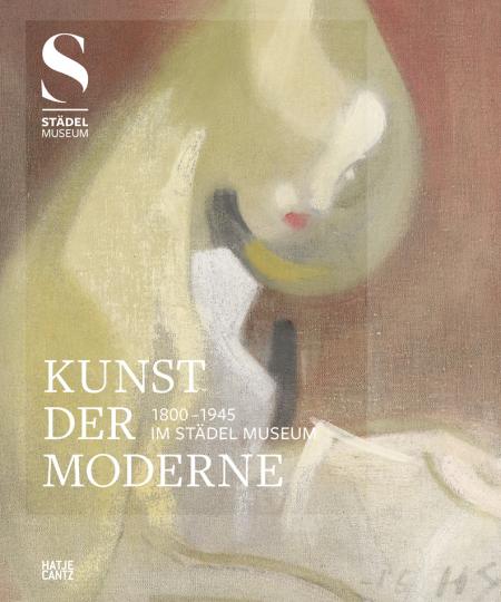 Kunst der Moderne (1800-1945) im Städel Museum.