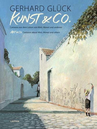 Kunst & Co. Cartoons aus dem Leben von Miró, Monet und anderen.