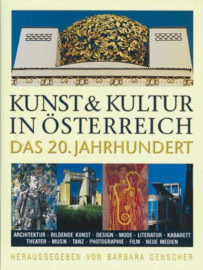 Kunst und Kultur in Österreich. Das 20. Jahrhundert.