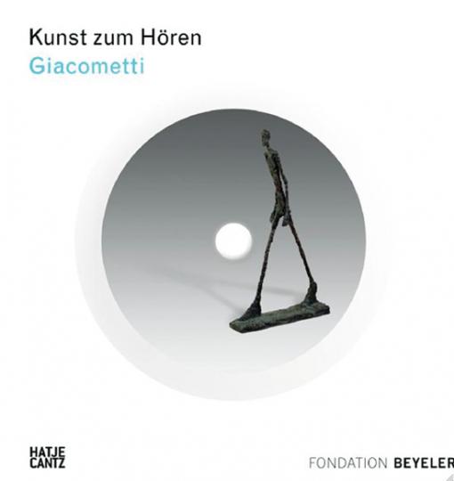 Kunst zum Hören: Giacometti. Buch mit CD.