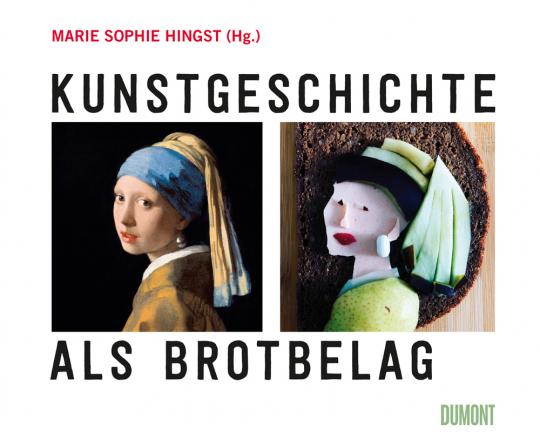 Kunstgeschichte als Brotbelag.