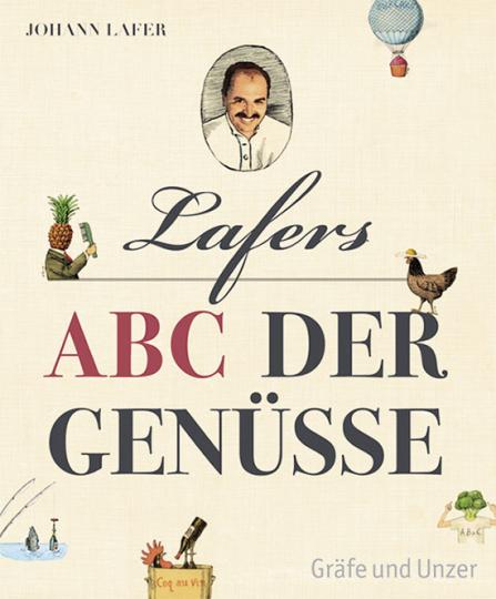 Lafers ABC der Genüsse.