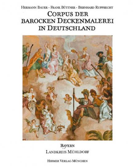 Landkreis Mühldorf. Corpus der barocken Deckenmalerei in Deutschland - Bayern. Band 8.