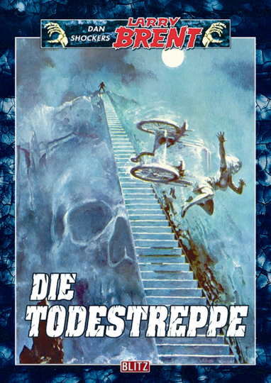 Larry Brent Band 3: Die Todestreppe