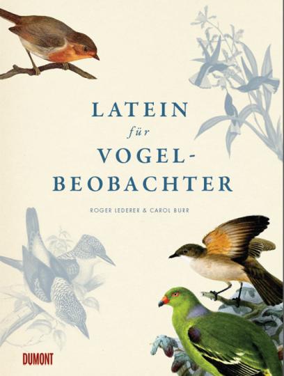 Latein für Vogelbeobachter.