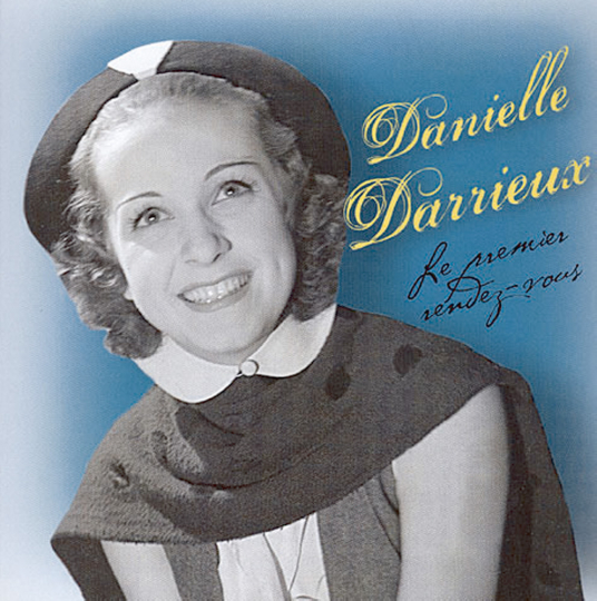 Danielle Darrieux. Le premier Rendez-vous. CD.