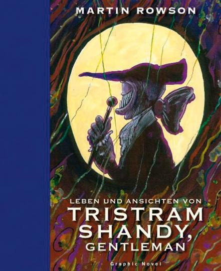 Leben und Ansichten von Tristram Shandy, Gentleman. Graphic Novel nach Laurence Sterne.
