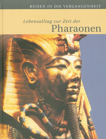 Lebensalltag zur Zeit der Pharaonen.