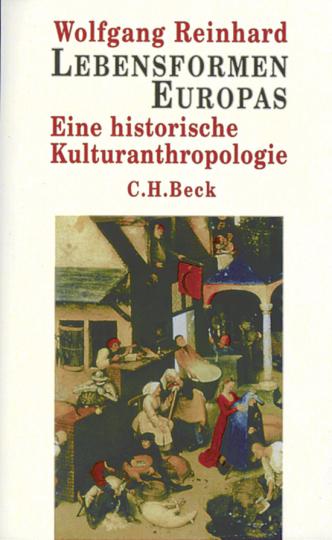 Lebensformen Europas. Eine historische Kulturanthropologie.