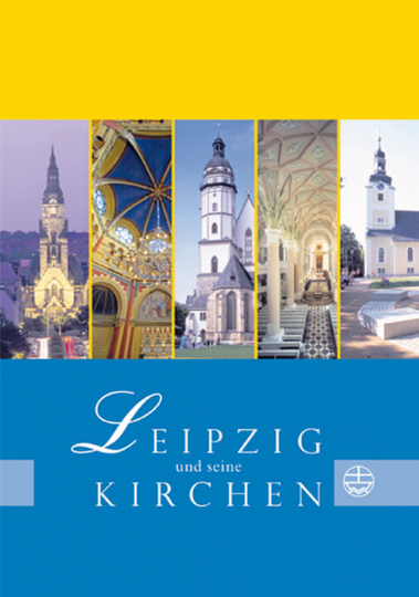 Leipzig und seine Kirchen.