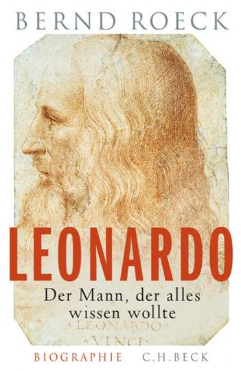 Leonardo. Der Mann, der alles wissen wollte.