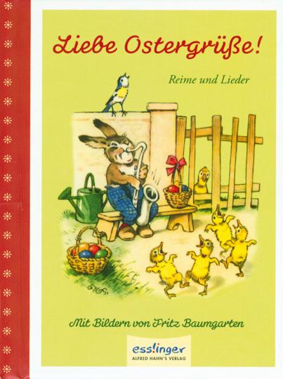 Liebe Ostergrüße! - Reime und Lieder