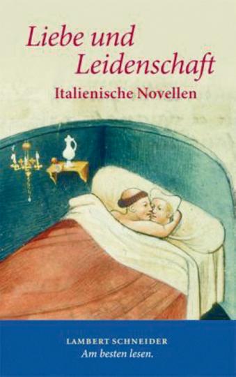 Liebe und Leidenschaft - Italienische Novellen