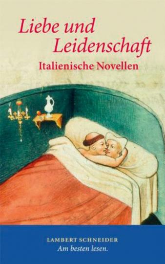 Liebe und Leidenschaft. Italienische Novellen.