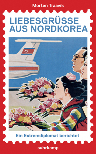 Liebesgrüße aus Nordkorea. Ein Extremdiplomat berichtet.