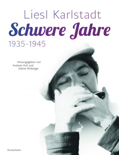 Liesl Karlstadt. Schwere Jahre. 1935-1945.