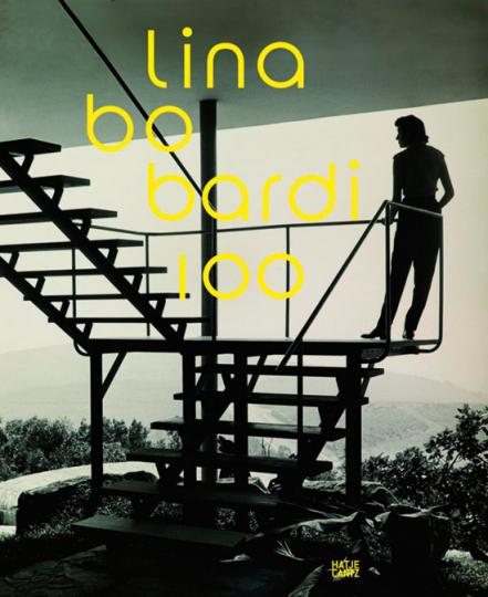 Lina Bo Bardi. Brasiliens alternativer Weg in die Moderne.