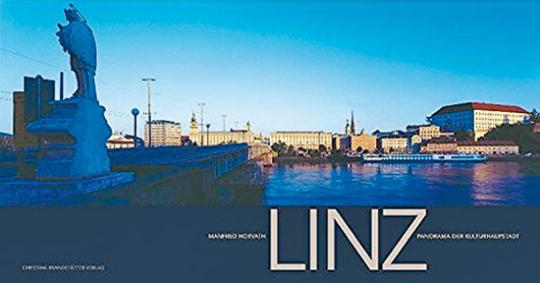 Linz. Panorama der Kulturhauptstadt.