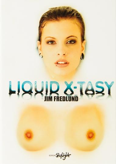 Liquid X-tasy.