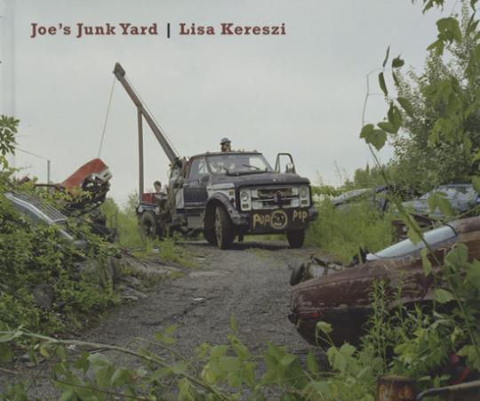 Lisa Kereszi. Joe's Junk Yard. Signiertes Exemplar.