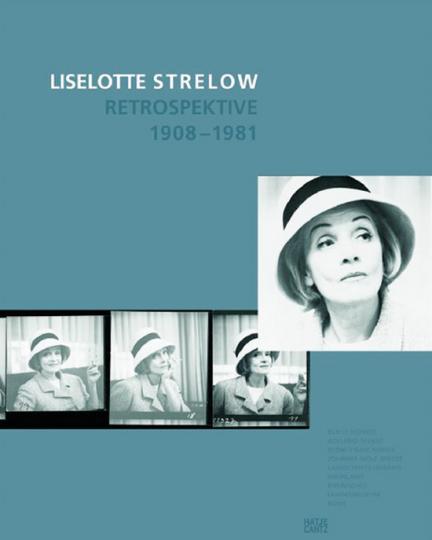 Liselotte Strelow. Retrospektive 1908-1981.