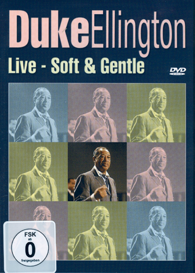 Duke Ellington Live. Soft & Gentle. DVD.