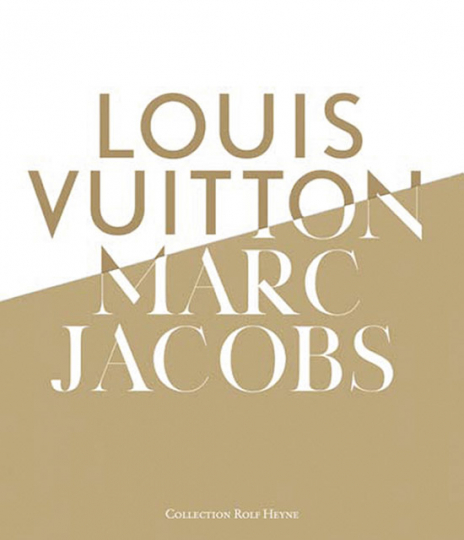 Louis Vuitton und Marc Jacobs.