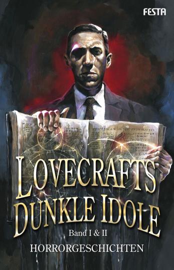 Lovecrafts dunkle Idole. Band I & II. Horrorgeschichten.