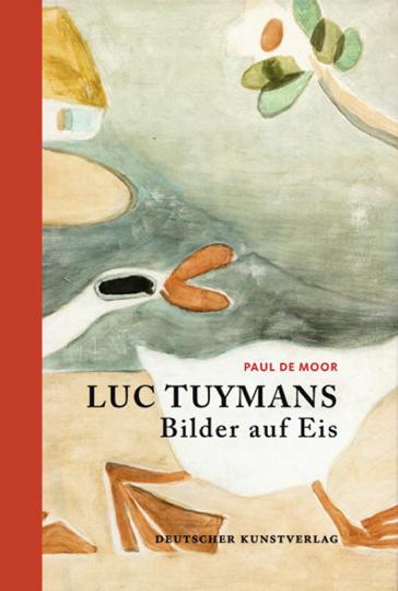 Luc Tuymans. Bilder auf Eis.