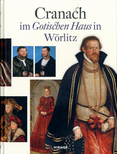 Lucas Cranach d. J. im Gotischen Haus in Wörlitz.