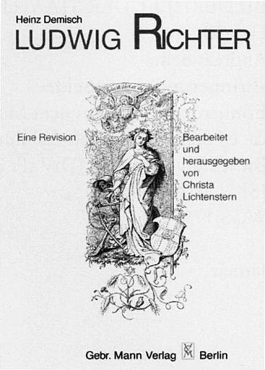 Ludwig Richter - Eine Revision