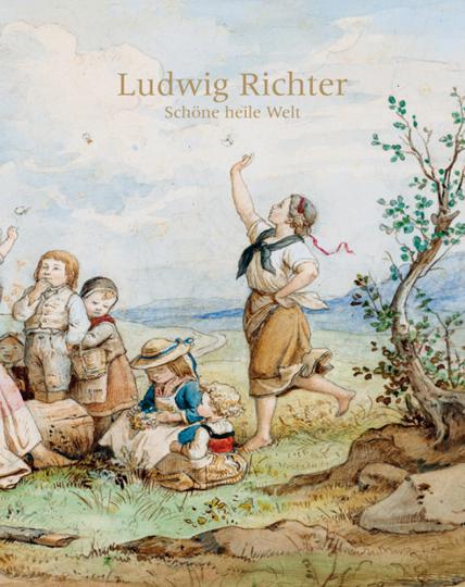 Ludwig Richter. Schöne heile Welt.
